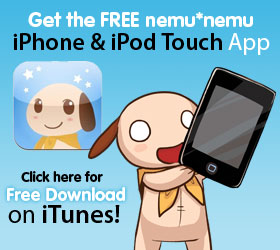 Downoad the nemunemu app for iPhone and iPod Touch for FREE